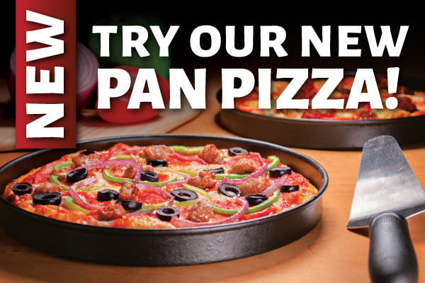 Try our new pan pizza!